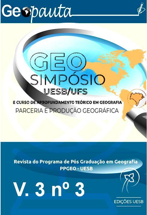 View Vol. 3 No. 3 (2019): Dossiê: Produção do Conhecimento Geográfico -Geosimpósio