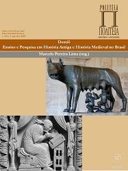 Visualizar v. 19 n. 2 (2020): Dossiê  Temático: Ensino e Pesquisa em História Antiga e História Medieval no Brasil